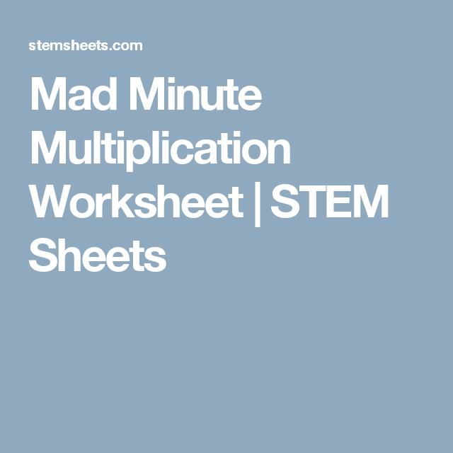Mad Minute Multiplication Worksheet | STEM Sheets | kids | Pinterest ...