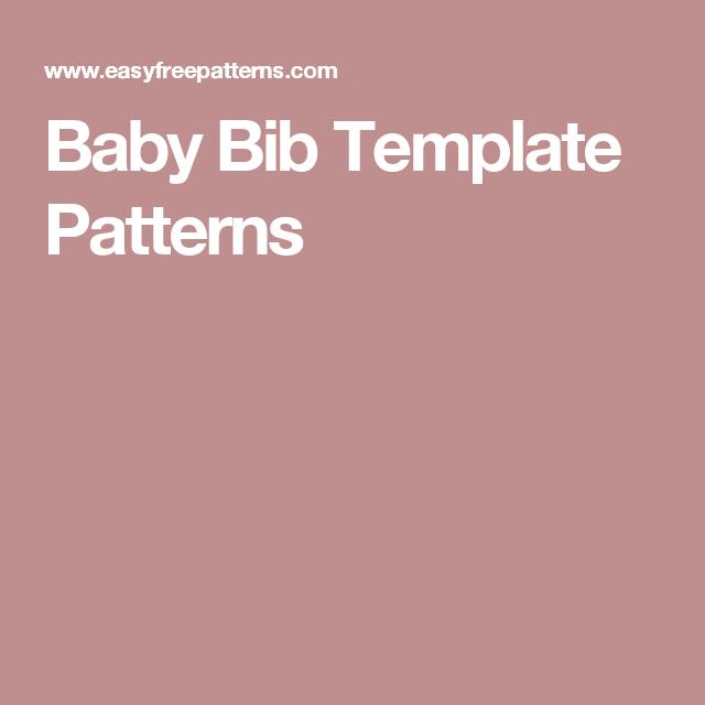 Baby Bib Template Patterns | Baby Shower | Pinterest | Bibs ...