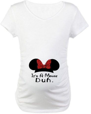 b3c687f265f61 It's A Mouse Duh. Maternity Shirt with Minnie Mouse or Mickey Mouse Ears.  Adorable for The Mom To Be