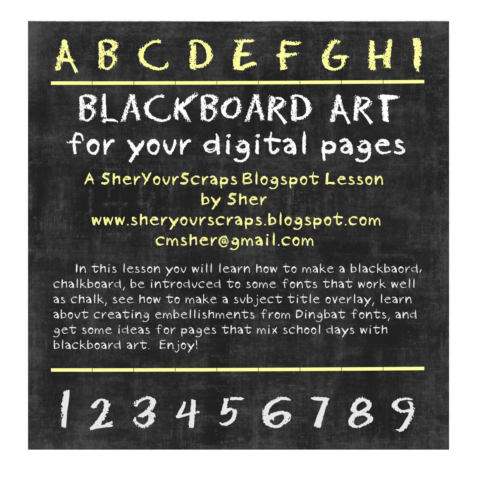 Sher Your Scraps: Blackboard Art for Digital Pages