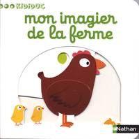 Mon Imagier De La Ferme Imagier Livre Livre Jeunesse