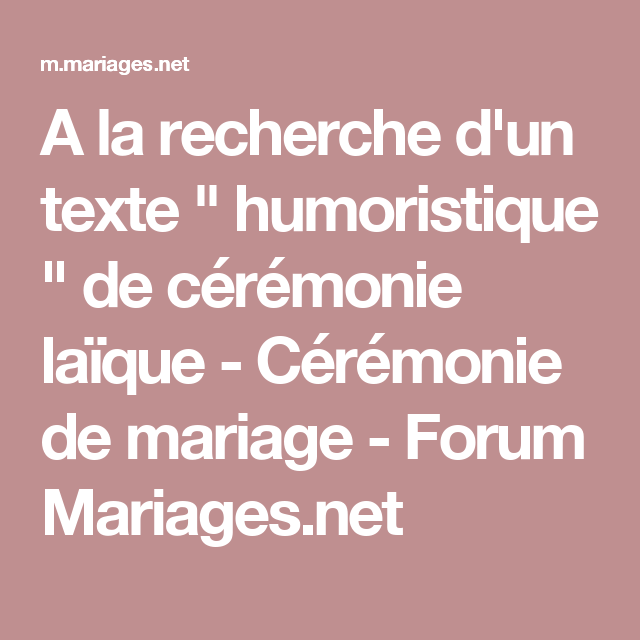 A La Recherche Dun Texte Humoristique De Cérémonie