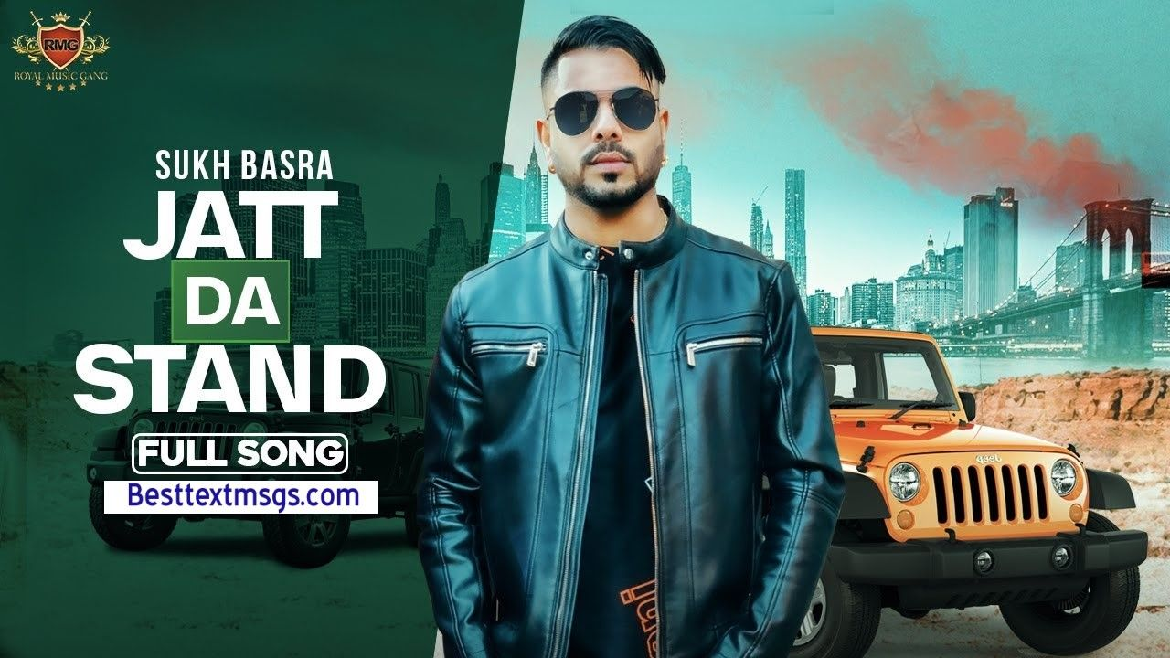 Jatt Da Stand Lyrics Sukh Basra In 2020 Songs Lyrics Music