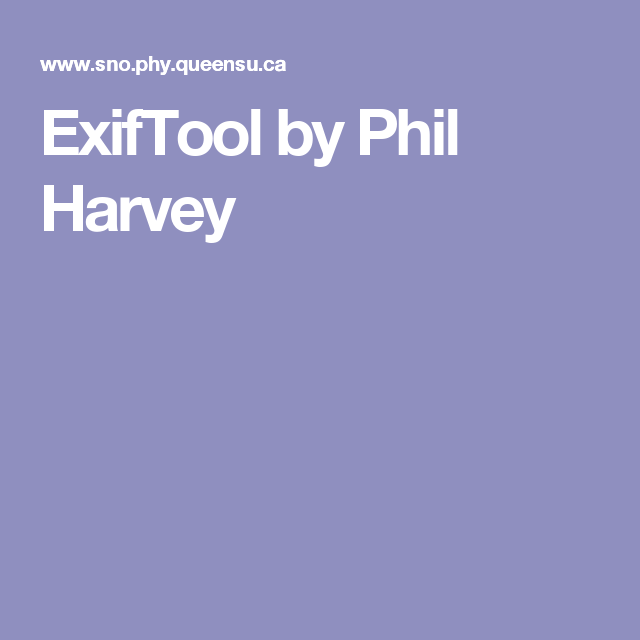 ExifTool by Phil Harvey | OS | Phil harvey, Line application