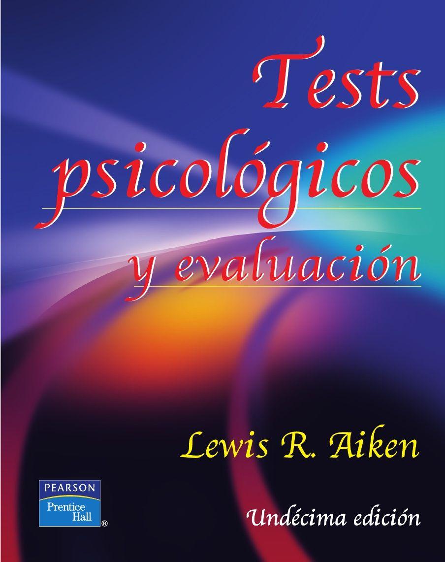 TESTS PSICOLÓGICOS Y EVALUACIÓN. LEWIS R. AIKEN. PDF