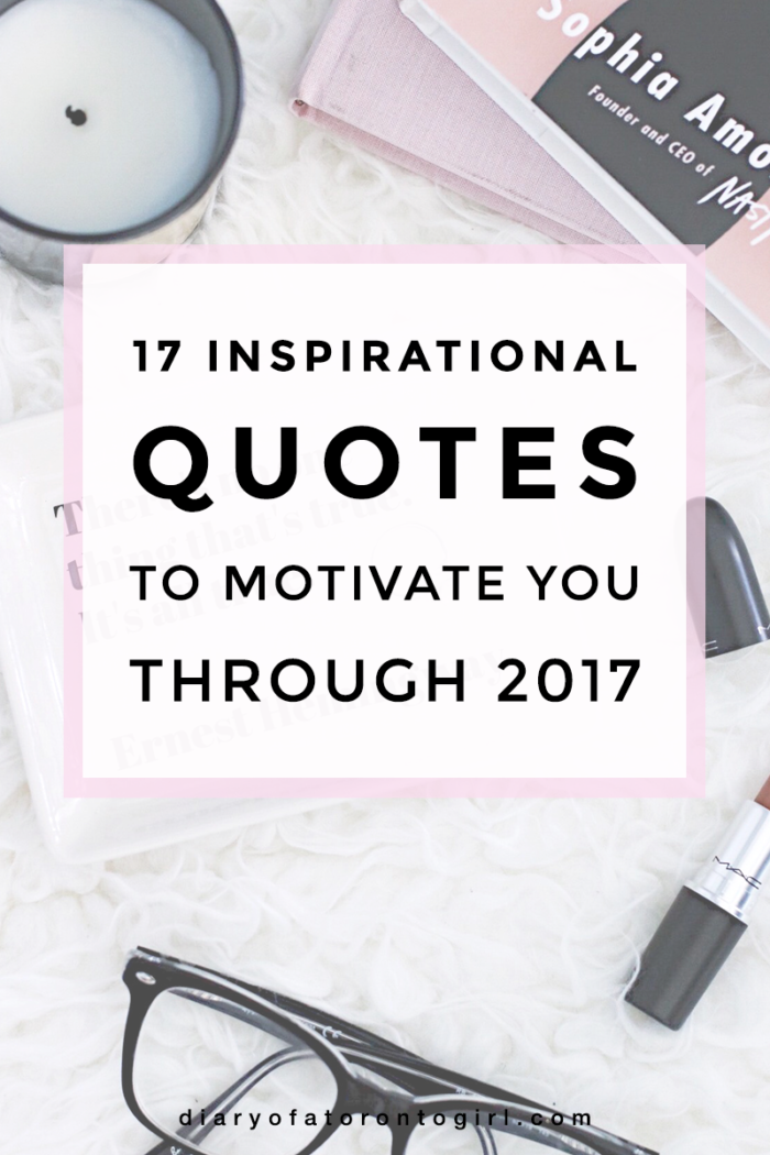 17 Inspirational Quotes to Motivate You Through 2017
