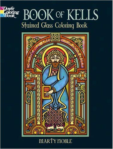 Bk of Kells Stained Glass Coloring (Dover Coloring Books): Amazon.co ...