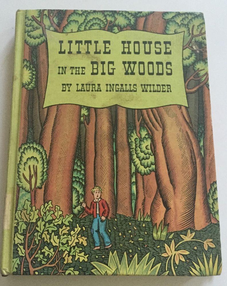 1932 Little House In The Big Woods Laura Ingalls Wilder Helen
