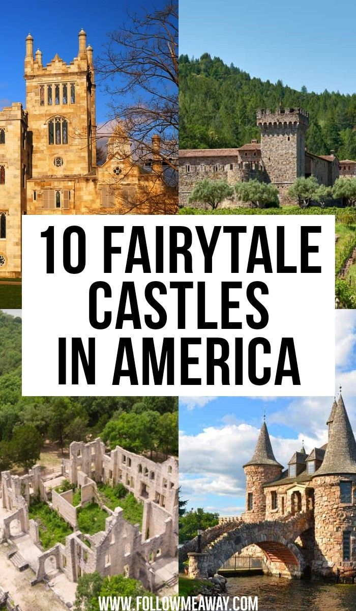 10 Fairytale Castles in America You Must See – Follow Me Away