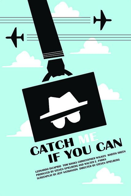 Catch Me If You Can With Images Movie Posters Minimalist Movie Posters Alternative Movie Posters