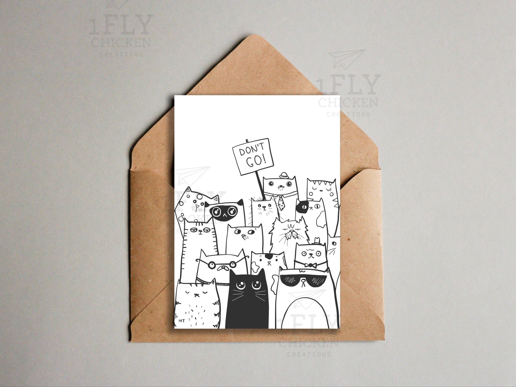 printable don u0026 39 t go goodbye cats greeting card
