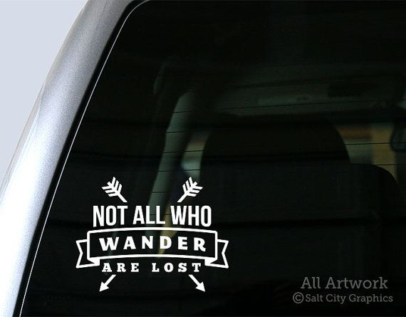 Not All Who Wander Are Lost Vinyl Sticker Quotes Vinyl