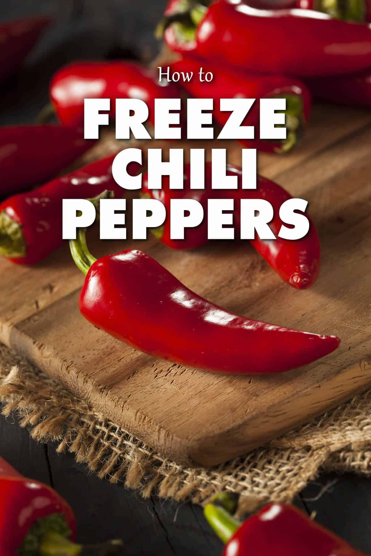 Freezing peppers is a great way to preserve your chili