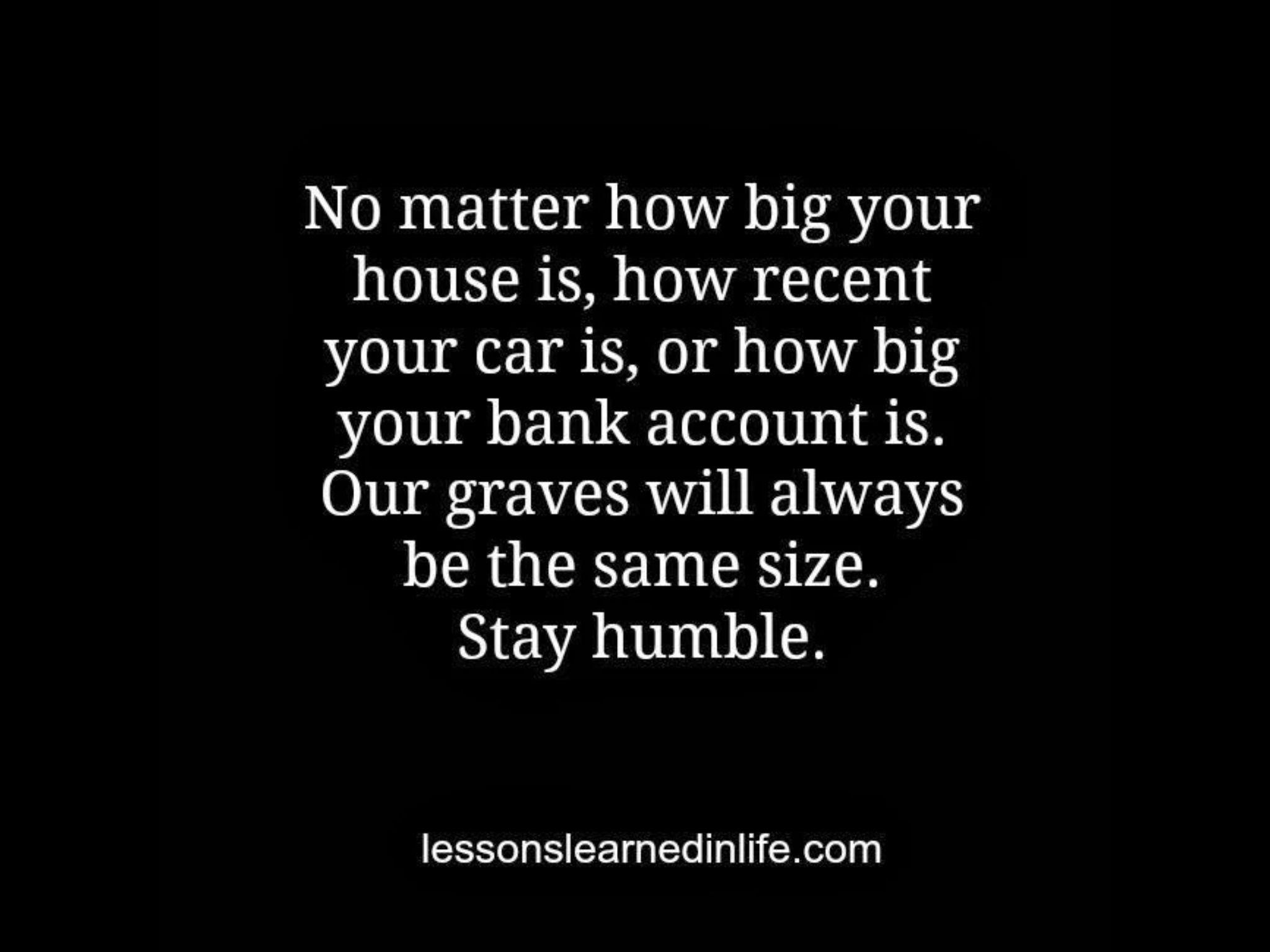 Quotes About Staying: Quotes About Staying Humble. QuotesGram