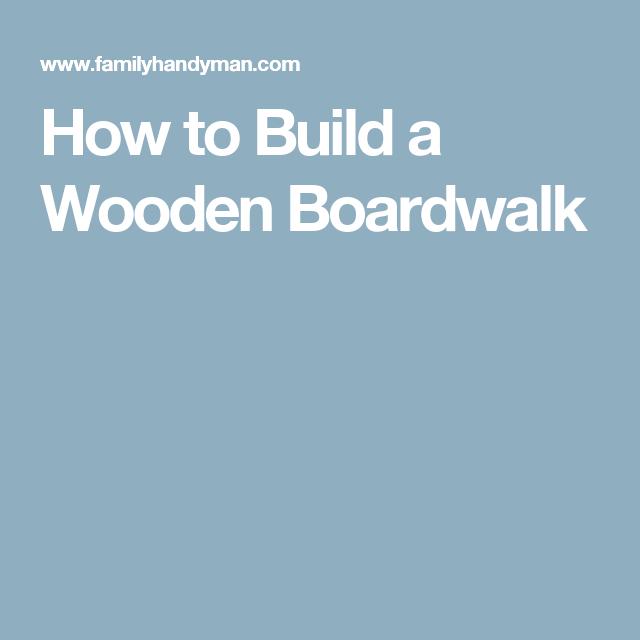 Backyard · How To Build A Wooden Boardwalk