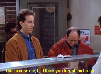 Seinfeld Quotes Custom Seinfeld Quote  George Didn't Get Bread 'the Soup Nazi