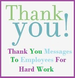 Appreciation Messages For Employees Sample Thank You Note For