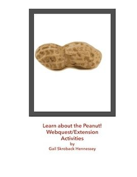 Learn about the Peanut! Webquest/Extension Activities