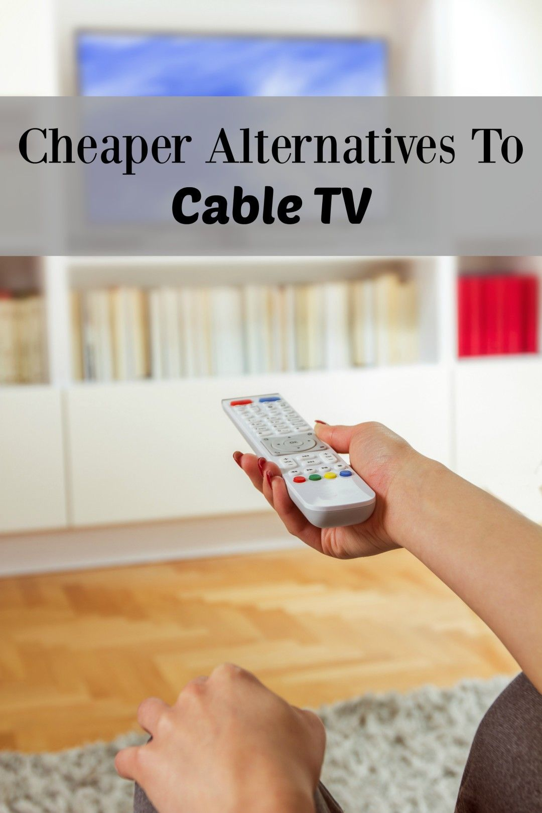 Cheaper Alternatives To Cable TV  Money Savers  Pinterest  Cable