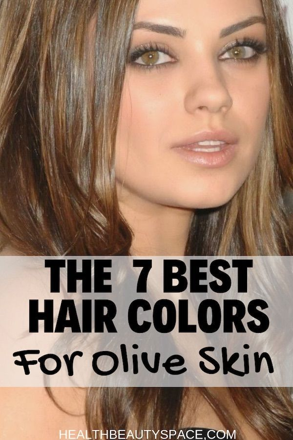7 Hair Colors For Olive Skin That Look Amazing With Images