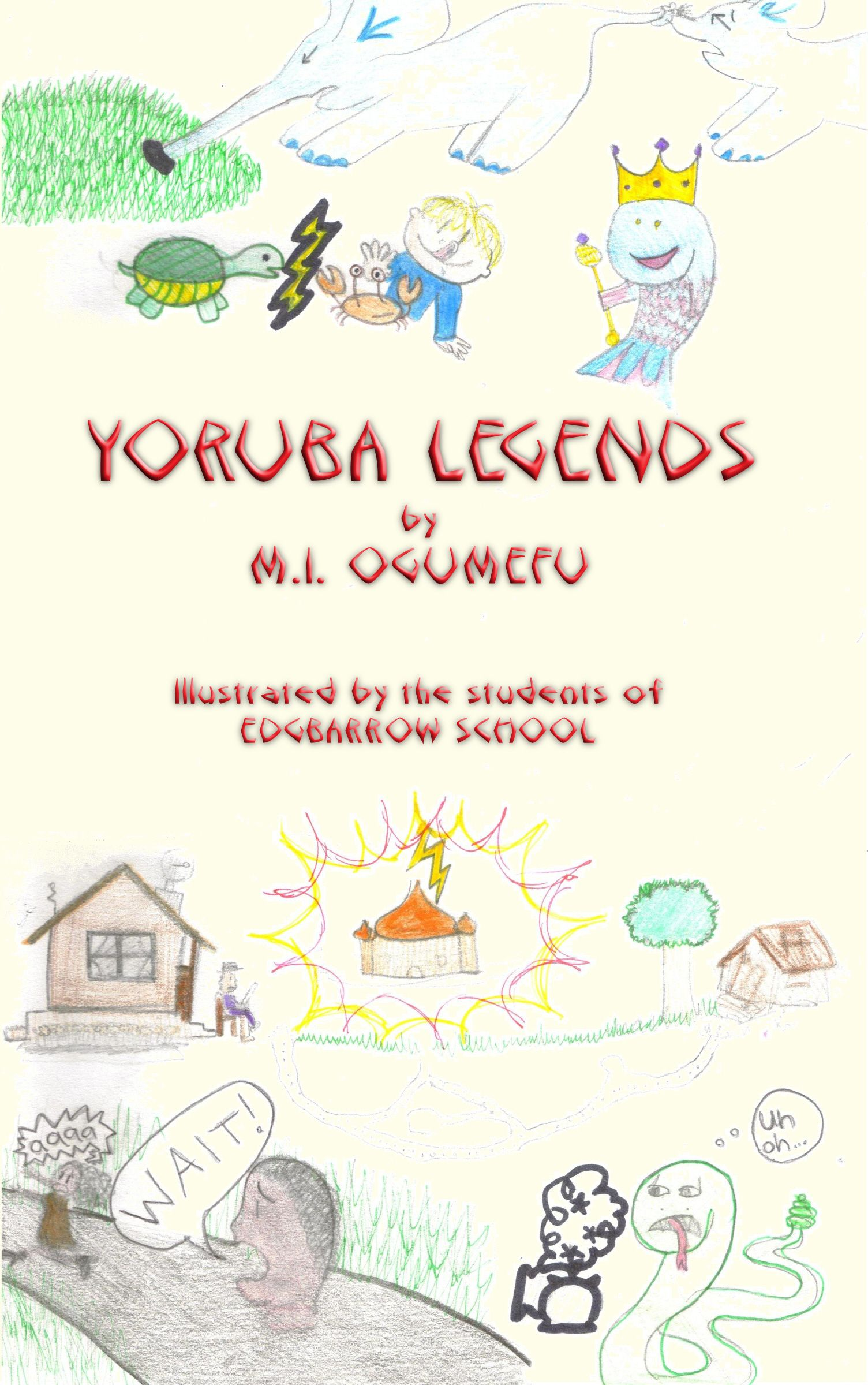 folklore, YORUBA LEGENDS, Illustrated edition, 40 tales