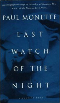 "Last Watch of the Night: Essays Too Personal and Otherwise: Paul Monette With Borrowed Time and Becoming a Man-the 1992 National Book Award winner for nonfiction-this collection completes Paul Monette's autobiographical writing. Brimming with outrage yet tender, this is a ""remarkable book"" (Philadelphia Inquirer)."