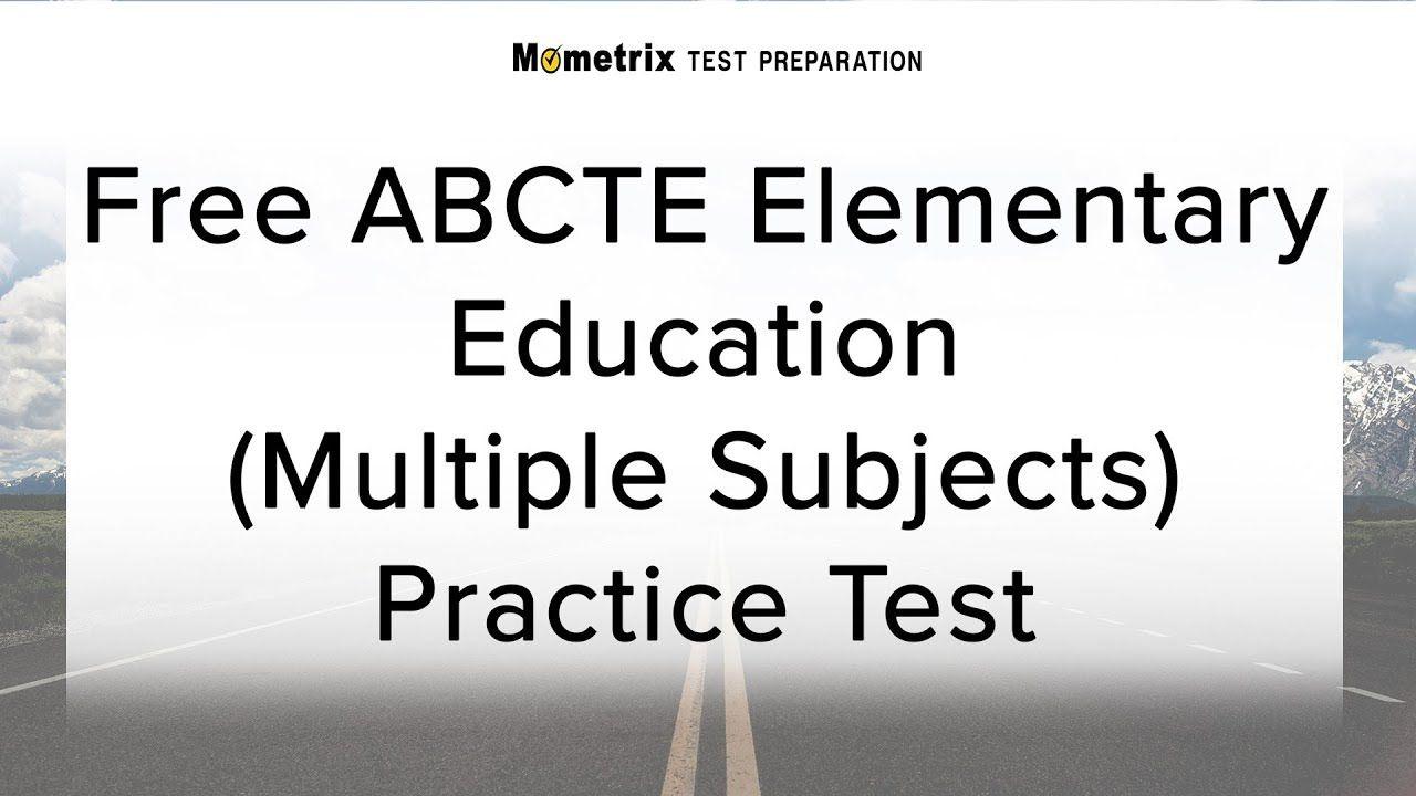 Free abcte elementary education multiple subjects practice test free abcte elementary education multiple subjects practice test 1betcityfo Images