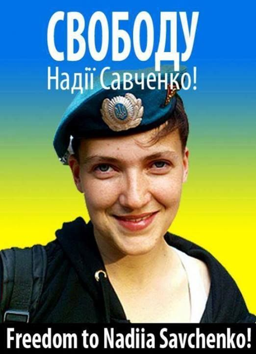 Freedom  Naddii Savchenko ! Nadiya Savchenko Ukrainian army officer, kidnapped and exported from the territory of Ukraine  Security Service of Russia #FreeSavchenko