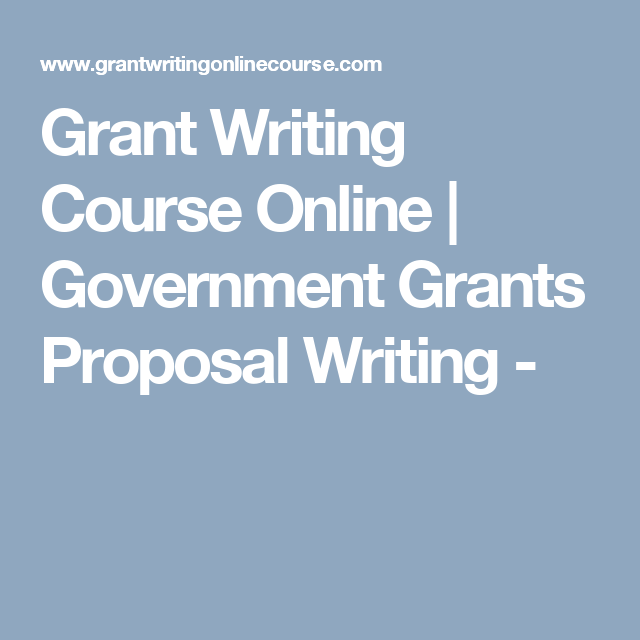 Grant Writing Course Online Government Grants Proposal Writing