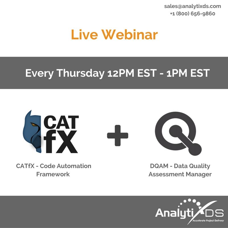 Join us on every thursday, for a webinar demonstrating Mapping Manager Add-on modules.   Code Automation Template Framework (CATfX) - is the FIRST Automation Framework Built for Data Integration and a Complete Solution for ETL, SQL, DDL and Big Data Automation!   Data Quality Assessment Manager (DQAM)is the industry's first data quality software based on a proven assessment process designed by an experienced data analyst