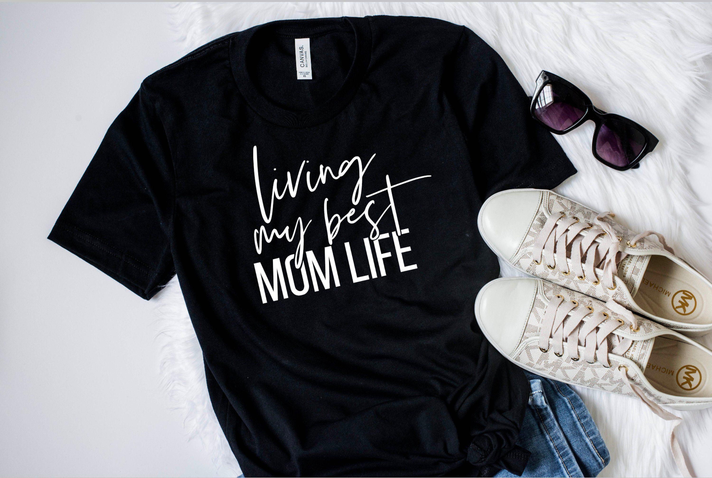 02e8c14e Living my best mom life shirt, mom life t-shirt, mom life shirt, #momlife  shirt, #Momlife t-shirt, best mom lift tee, mom life tee, mom life by ...