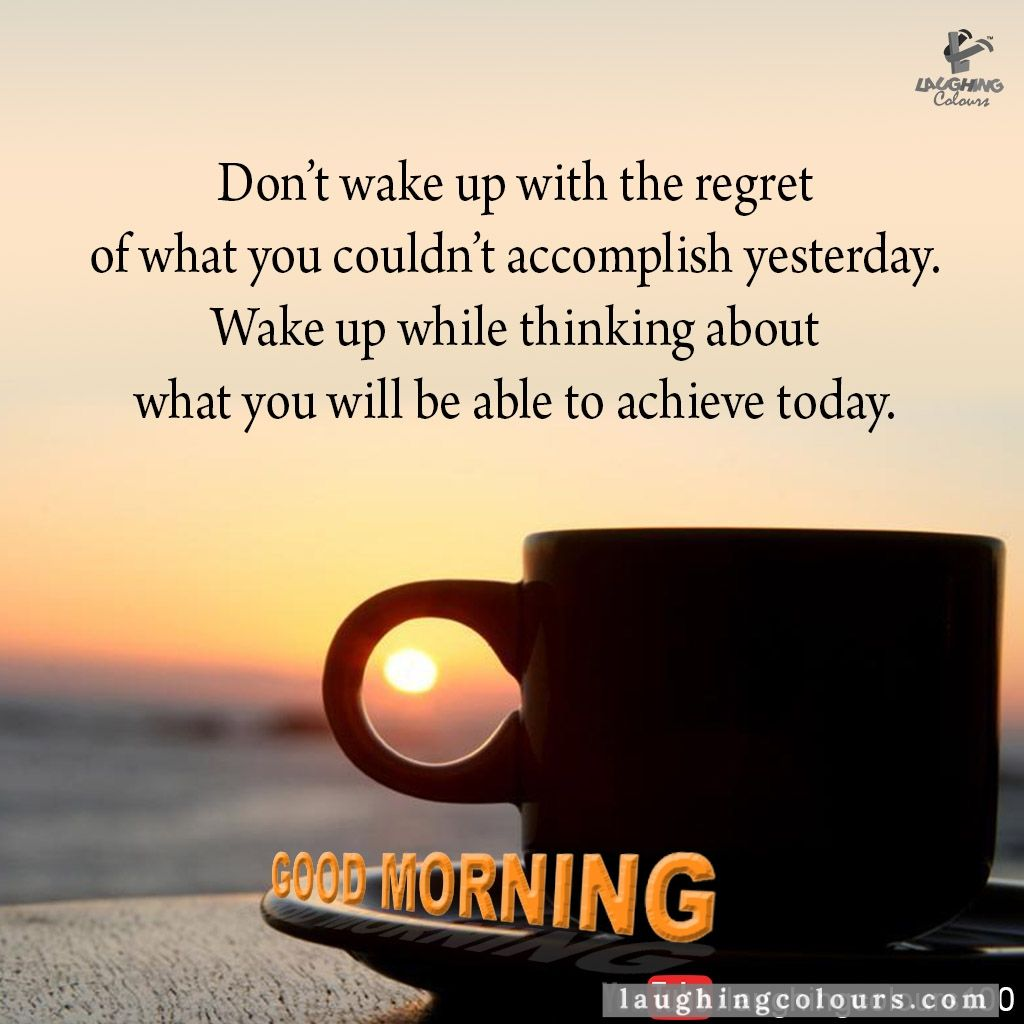 Laughing Colours Google Search Morning Inspirational Quotes Good Morning Quotes For Him Funny Good Morning Quotes