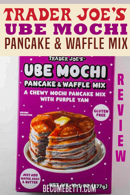 Trader Joe S Ube Mochi Pancake And Waffle Mix In 2020 Easy Snack Recipes Summer Snack Recipes Waffle Mix