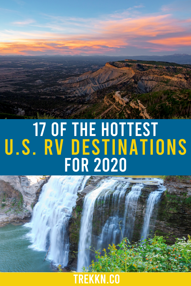 17 of the Hottest U.S. RV Destinations for Your 2020 Travels