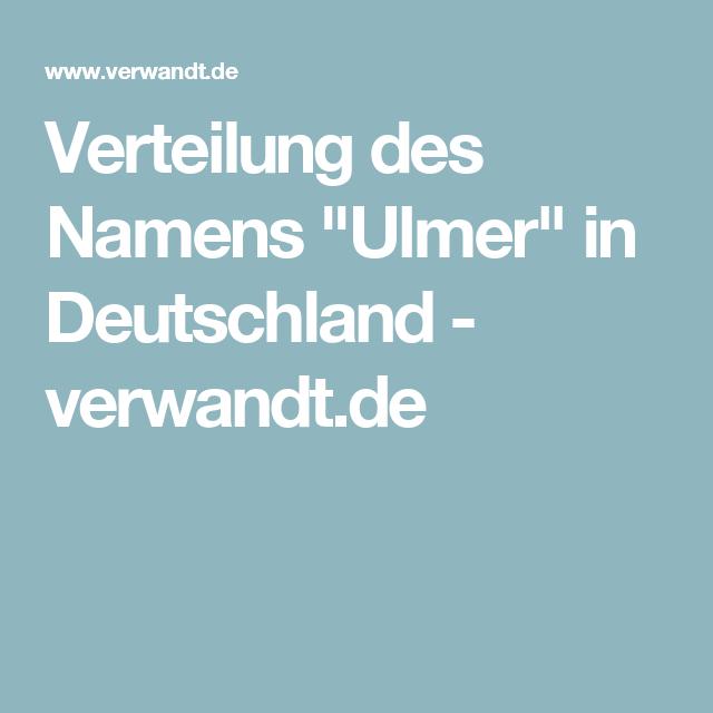 """Verteilung des Namens """"Ulmer"""" in Deutschland - verwandt.de"""