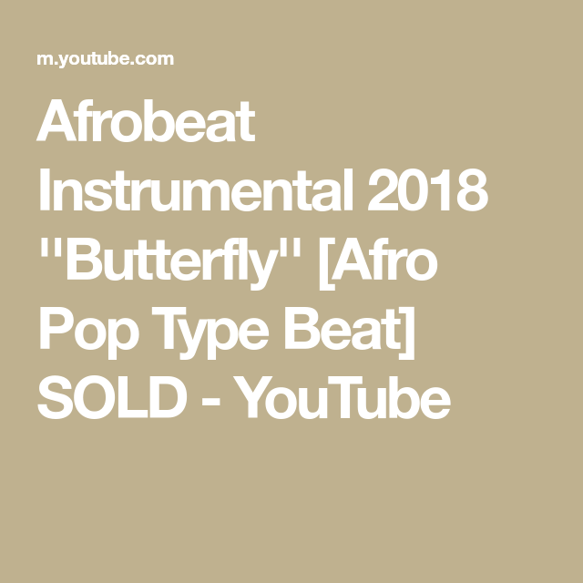 Afrobeat Instrumental 2018 ''Butterfly'' [Afro Pop Type Beat] SOLD