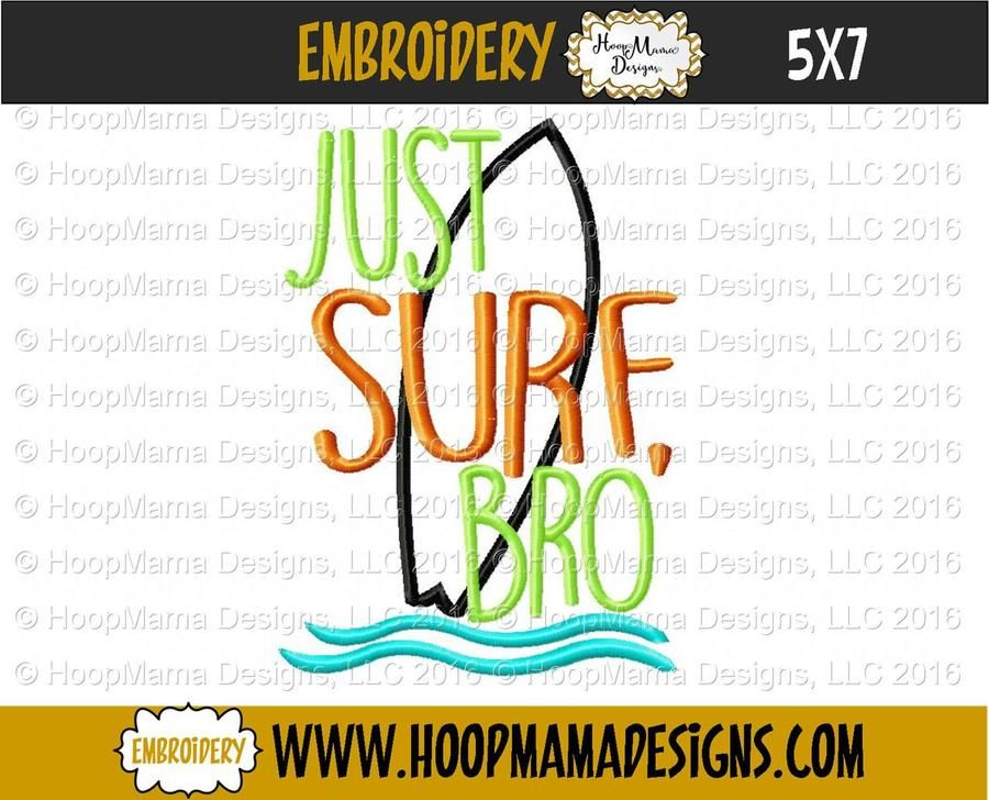 Just Surf Bro 4x4 5x7 and 6x10