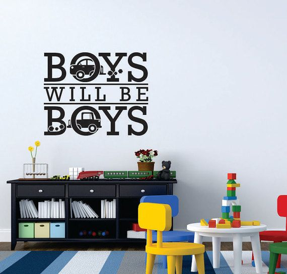 Boys Will Be Boys Playroom Wall Decal Sticker By StickyWallVinyl