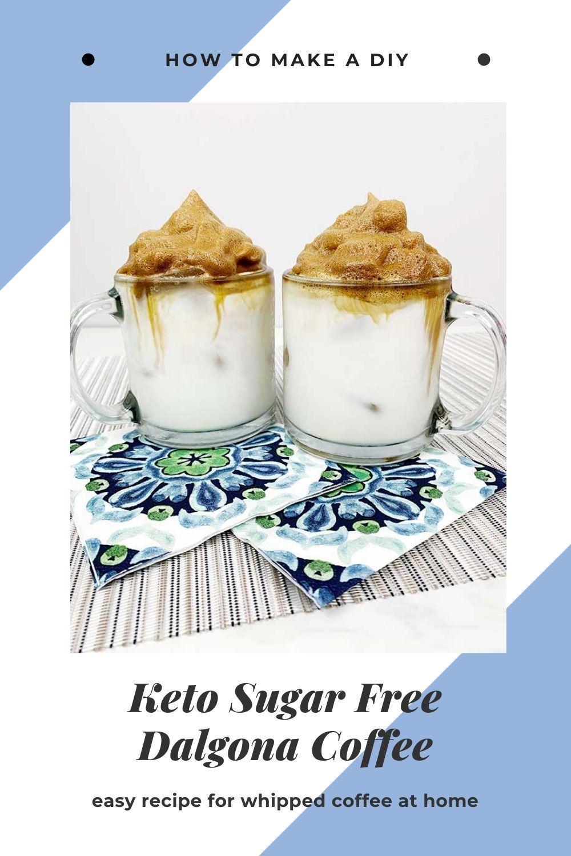 How to Make Keto Sugar Free Dalgona Coffee Recipe in 2020