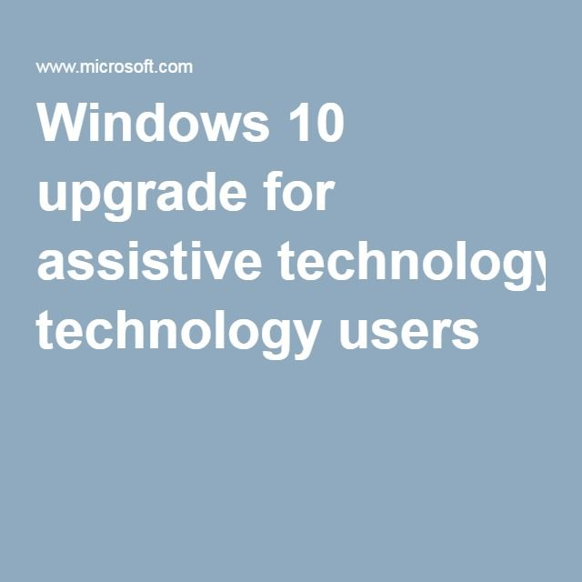 Accessibility At Microsoft Technology Technology Tools Assistive Technology
