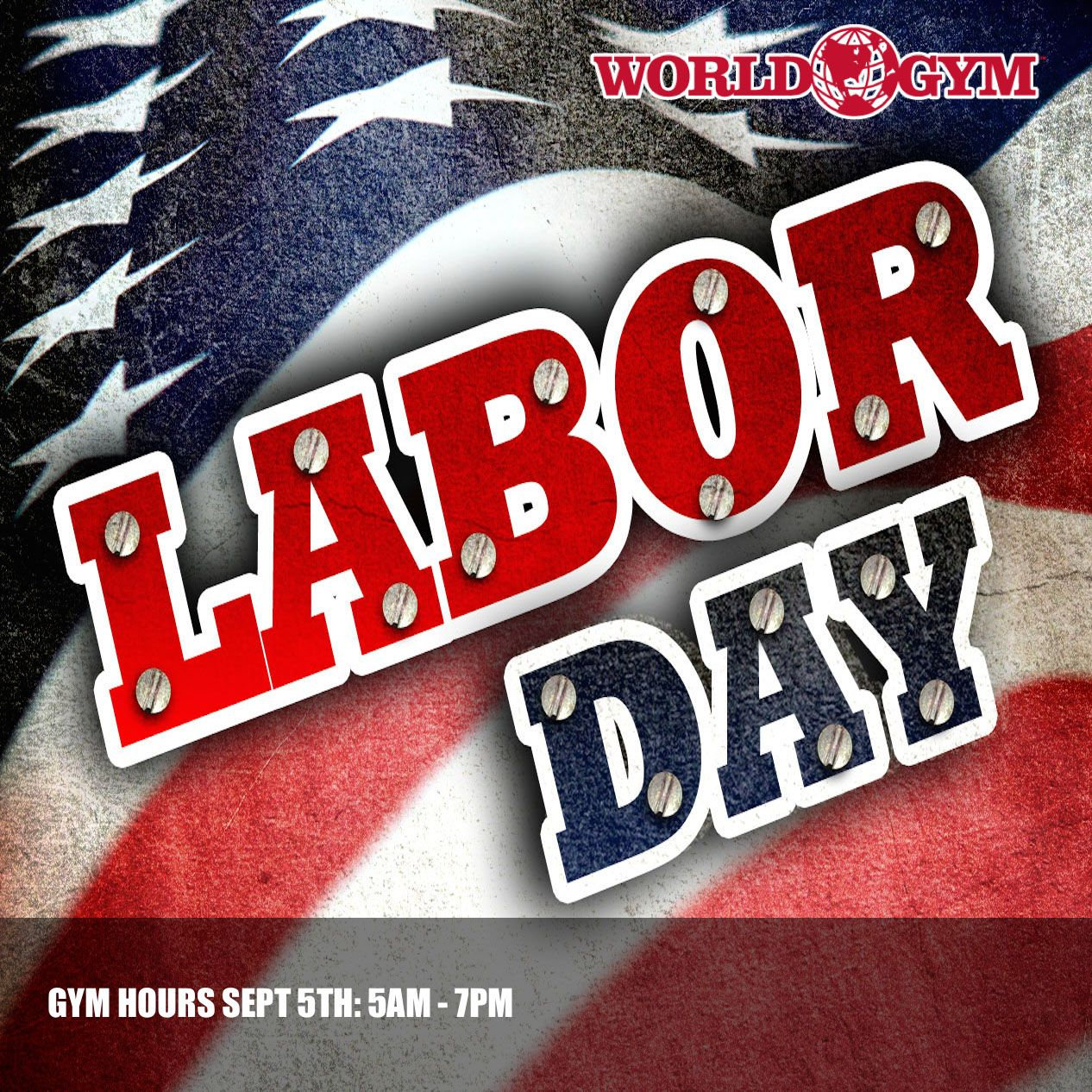 Announcement Our Labor Day Gym Hours This Monday Sept 5th Are 5am 7pm All Group Fitness Classes Will Labor Day Quotes Labor Day Holiday Labor Day Pictures