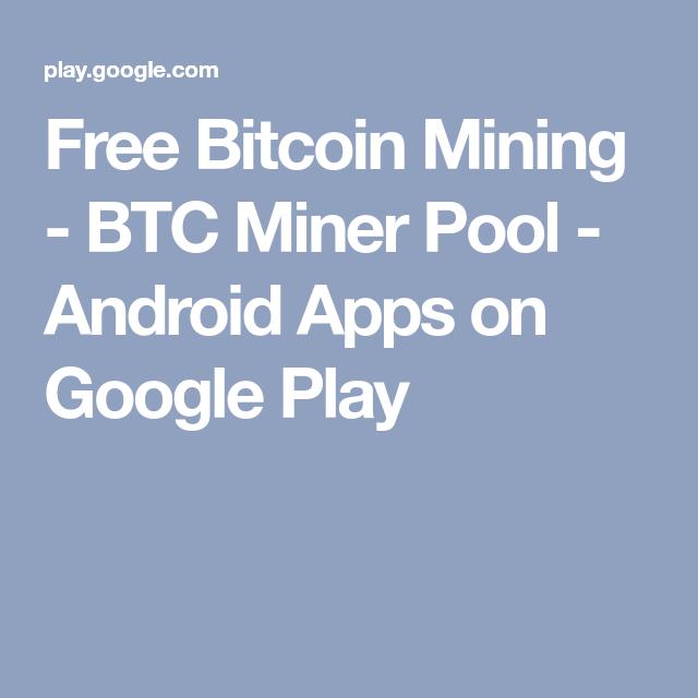 Free bitcoin mining btc miner pool android apps on google play free bitcoin mining btc miner pool android apps on google play http ccuart Choice Image
