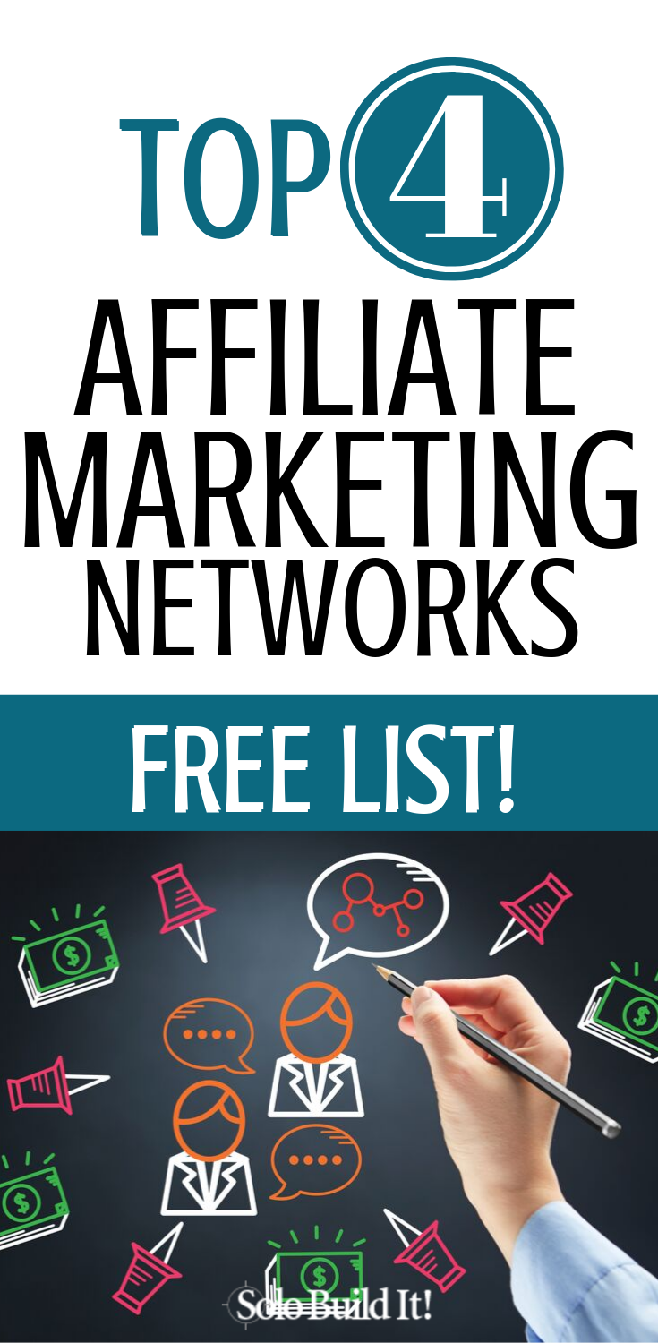 A free list of the top 4 affiliate marketing networks is