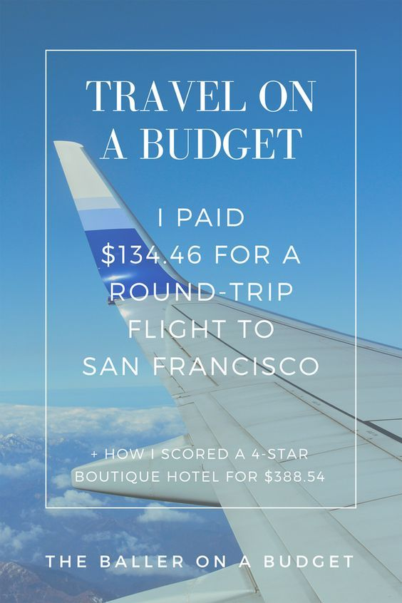 134 46 For A Round Trip Flight My San Francisco Vacation Round