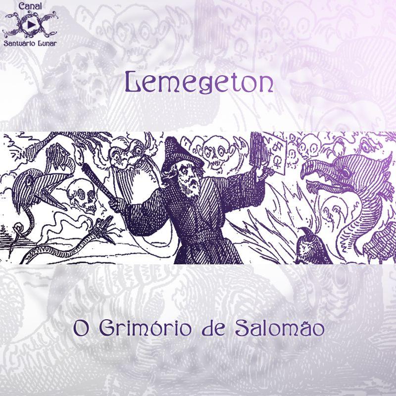 Lemegeton O Grimorio De Salomao Salomao Wicca E Bruxas