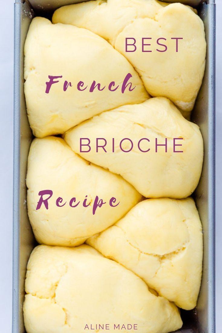 Best Homemade French Brioche Bread Recipe | Aline