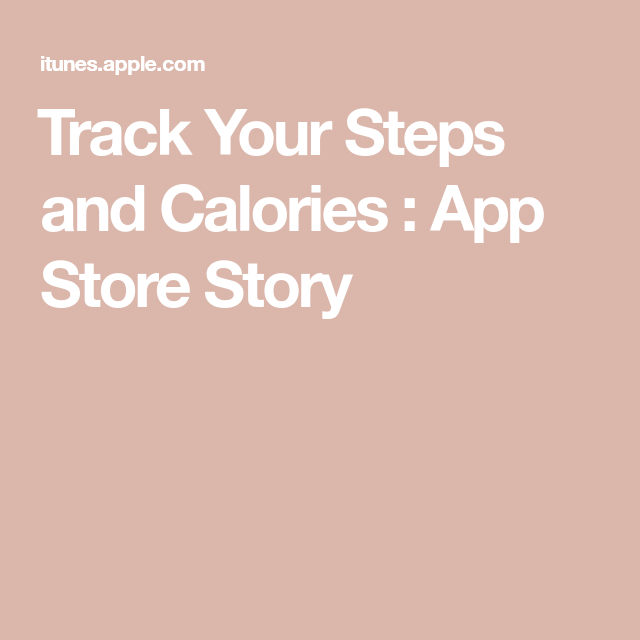 ‎Track Your Steps and Calories App Store Story Step
