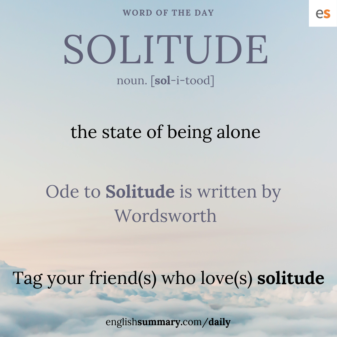 Solitude Meaning in English | Word of the Day With Meaning | English