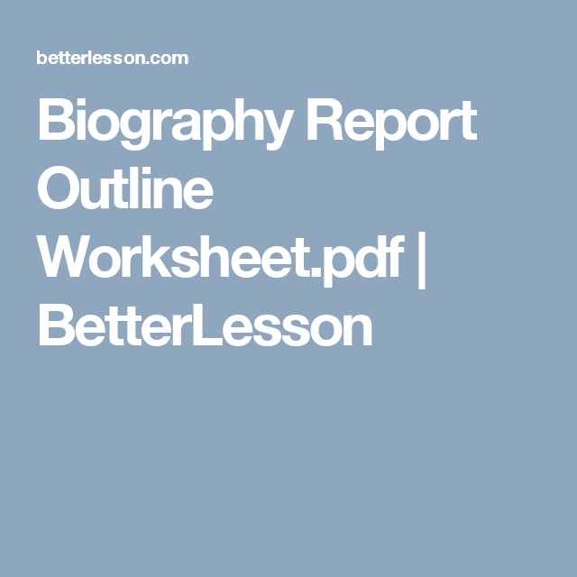 biography report outline