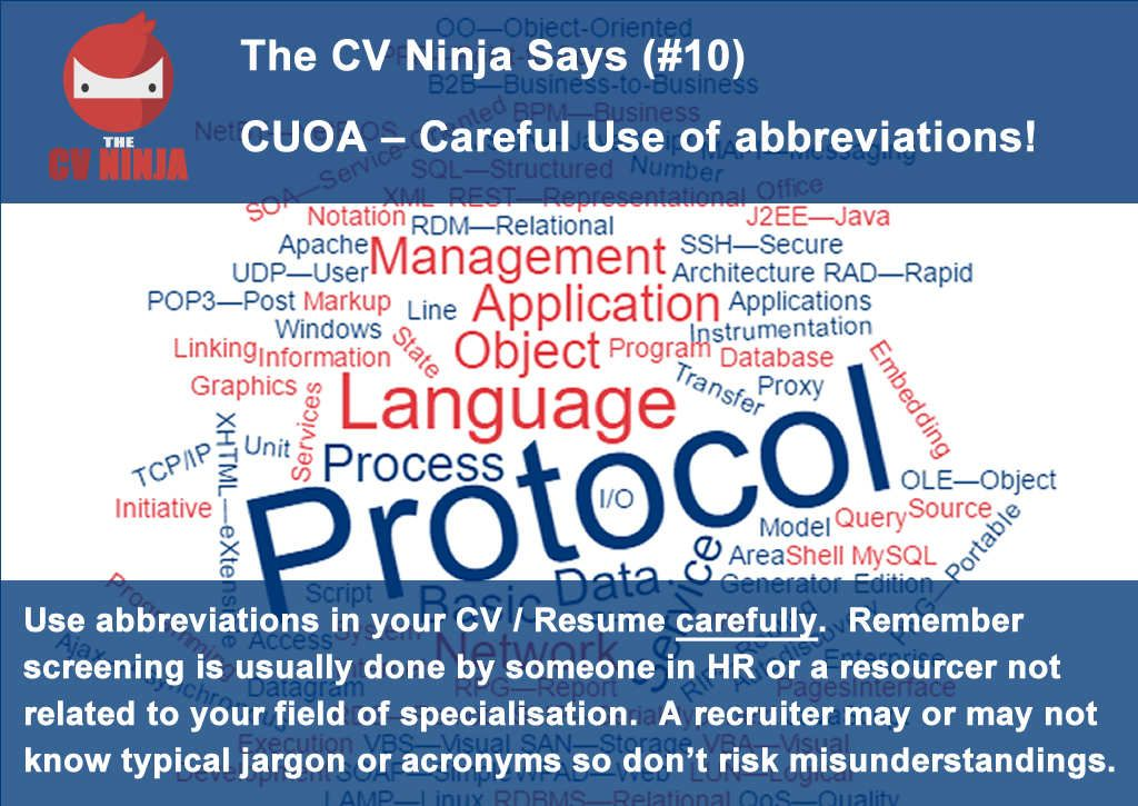 The CV Ninja says #10 CUOA \u2013 Careful Use of abbreviations!